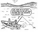 Der Angler lässt seine Frau rudern
